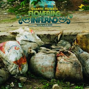 Second album from Quantic Presenta Flowering Inferno …