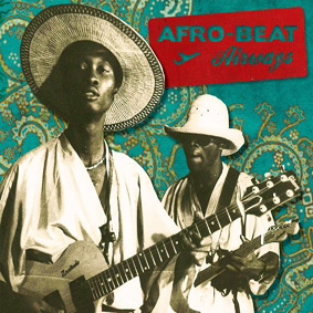 """""""Afro-Beat Airways"""" takes you on a fascinating musical journey through West Africa …"""