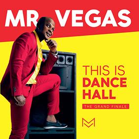 """Mr. Vegas präsentiert seinen neuen Longplayer """"This Is Dancehall"""""""