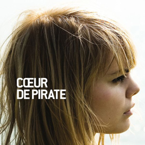 Coeur De Pirate is ready to take Europe by storm …