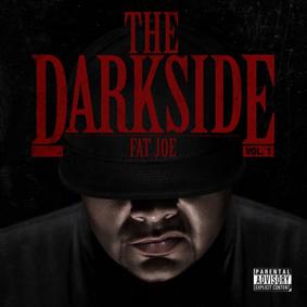 Fat Joe – The Dark Side (E1 Music)