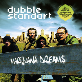 Dubblestandart – Marijuana Dreams (Collision – Cause Of Chapter 3)