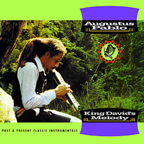 Augustus Pablo – King David's Melody (Deluxe Expanded Edition) (Greensleeves)