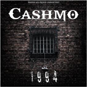 Cashmo – 1994 (Rapper aus Prinzip)