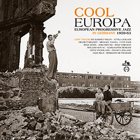 Various – Cool Europa – European Progressive Jazz in Germany 1959-1963 (Sonorama)