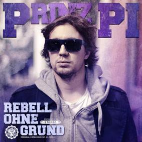 Prinz Pi – Rebell ohne Grund (Keine Liebe Records)