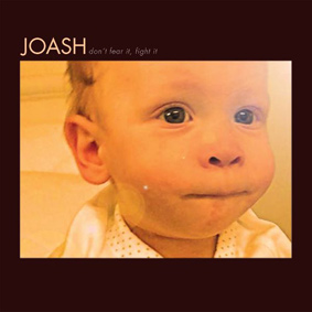 Joash – Don't Fear It, Fight It (Compost)