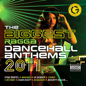 Various – Biggest Ragga Dancehall Anthems 2011 (Greensleeves)