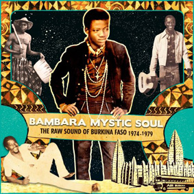 Various – Bambara Mystic Soul – The Raw Sound Of Burkina Faso 1974-1979 (Analog Africa)