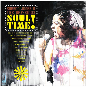 Sharon Jones & The Dap Kings – Soul Time! (Daptone Records)