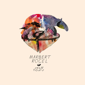 Marbert Rocel – Small Hours (Compost)