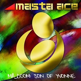 Masta Ace – MA DOOM: Son Of Yvonne (Fat Beats)