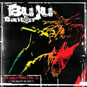 Buju Banton – The Reality Of Life (Early Years Vol.2) (VP / Penthouse)