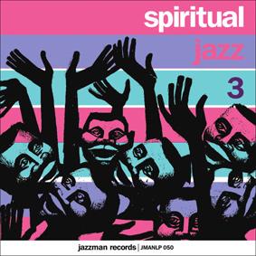 Various – Spiritual Jazz Vol.3 (Jazzman)