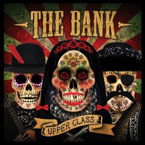 The Bank – Upper Class (Bear Funk)