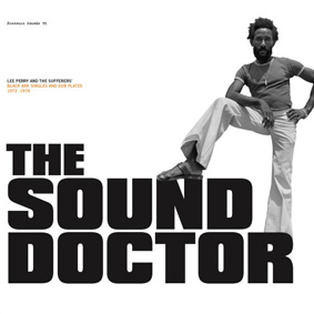 Lee Perry And The Sufferers – The Sound Doctor (1972 – 1978) (Pressure Sounds)