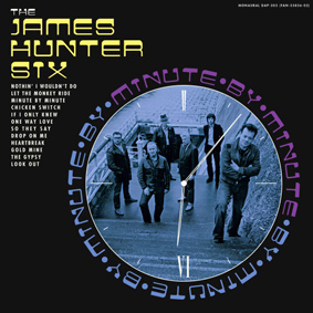 The James Hunter Six – Minute By Minute (Daptone Records)