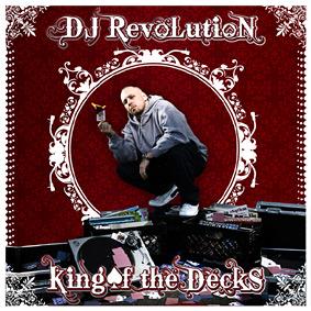 DJ Revolution – King Of The Decks (Duck Down)