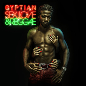 Gyptian – Sex Love And Reggae (VP)