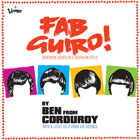Ben From Corduroy – Fab Guiro! (Unique)