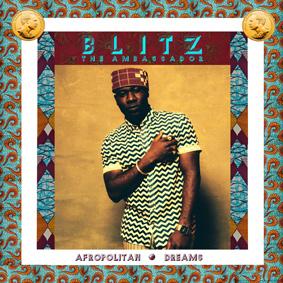 Blitz The Ambassador – Afropolitan Dreams (Jakarta)