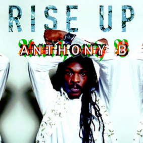 Anthony B – Rise Up (Greensleeves)