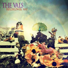 The Vals – Wildflower Way (Unique Records)