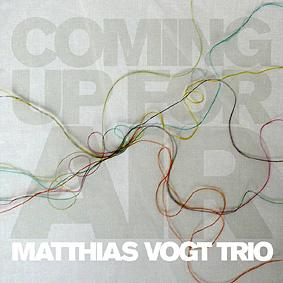 Matthias Vogt Trio – Coming Up For Air (Infracom)