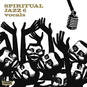 Various – Spiritual Jazz Vol.6 – Vocals (Jazzman)