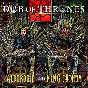 Alborosie Meets King Jammy – Dub Of Thrones (Greensleeves)