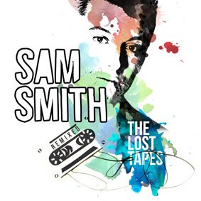 Sam Smith – The Lost Tapes (Remixed) (Kosmo Records)