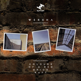 Werkha – Colours Of A Red Brick Raft (Tru Thoughts)
