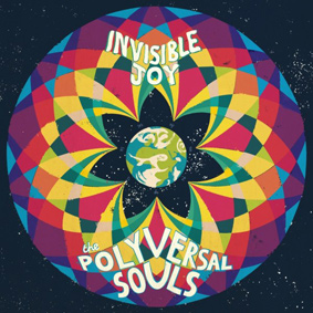 The Polyversal Souls – Invisible Joy (Philophon)