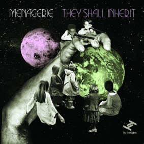 Menagerie – They Shall Inherit (Tru Thoughts)