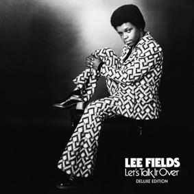 Lee Fields – Let's Talk It Over (Deluxe Edition) (Truth & Soul)