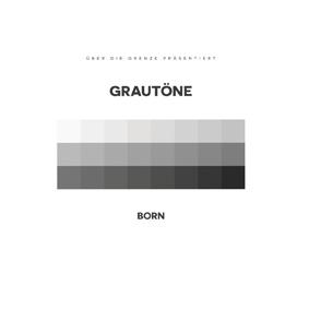 Born – Grautöne (Über die Grenze)