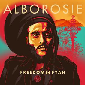 Alborosie – Freedom & Fyah (Greensleeves)