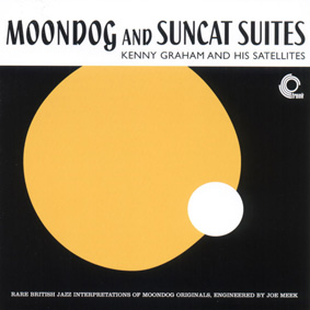 Kenny Graham And His Satellites – Moondog And Suncat Suites (Trunk Records)
