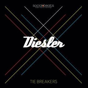 Diesler – Tie Breakers (Unique Records / Social Beats)