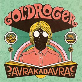 Goldroger – AVRAKADAVRA (Melting Pot Music)