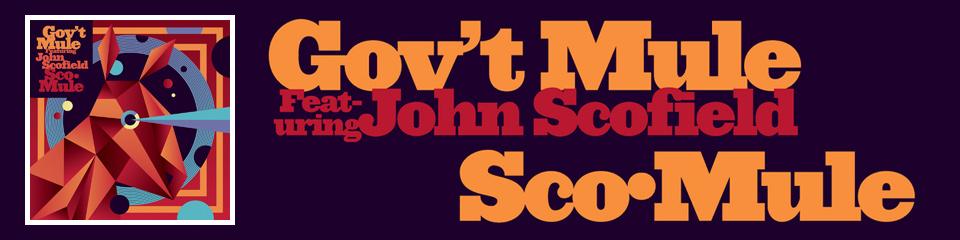 Gov't Mule (feat. John Scofield)
